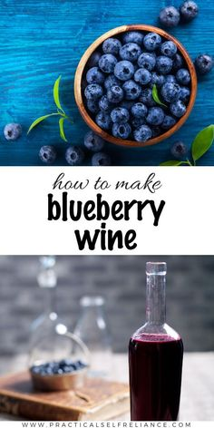 There's an old saying that the best time to plant a blueberry bush is 5 Homemade Wine Recipes, Homemade Liquor, Blueberry Bushes, Blueberry Jam, Easy Blueberry Wine Recipe, Mead Recipe, Homebrew Recipes, Wine And Liquor, Drink Wine