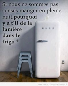 Basically, if we shouldn't eat at night, why is there a light in the fridge? LOL très amusant et vrai Funny Jokes, Hilarious, Lol, French Quotes, Some Words, Love Messages, Words Quotes, Fun Quotes, Motivation Inspiration