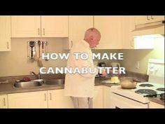 How to make Canna butter with medicinal marijuana