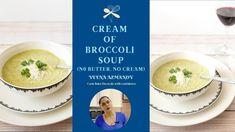 Best Cream of Broccoli Soup (no cream, no butter)