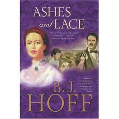 Ashes and Lace (Song of Erin #2): B. J. Hoff: 9780842314794: Amazon.com: Books