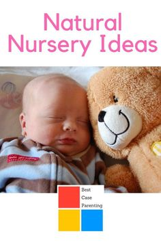 Create a natural nursery environment with these tips and ideas.