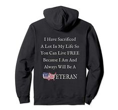US Veteran Patriotic Quote Hoodie American Army Proud Gift