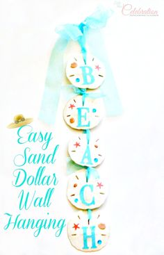 Easy Sand Dollar Walling Hanging for the Beach Lover at Little Miss Celebration