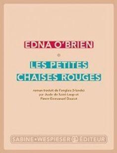 Découvrez Les petites chaises rouges de Edna O'Brien sur Booknode, la communauté du livre