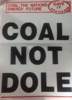 Billy Elliot, Protest Posters, Coal Miners, England, Political Events, Back In The Day, My Father, Save Energy, Are You Happy