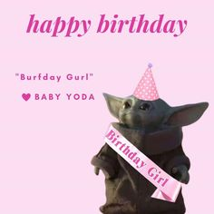Yoda Happy Birthday, Happy Birthday Wishes For Her, Funny Happy Birthday Messages, Funny Birthday Cards, Birthday Greetings, Birthday Funnies, 16th Birthday, Birthday Quotes, Yoda Meme