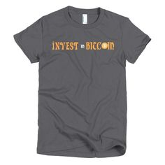 """Invest In Bitcoin"" Short sleeve women's"
