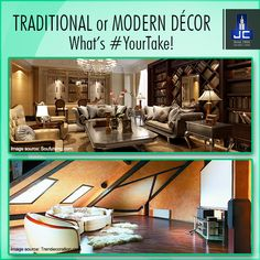 What's #YourTake? The traditional with a twist home décor or the gorgeous, clean-lined modernism décor.