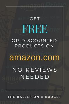 How to Get Free or Deeply Discounted Products on Amazon.com