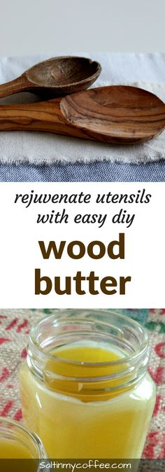 Rejuvenate and restore wooden tools, utensils, and even furniture, with this quick and easy DIY wood butter!