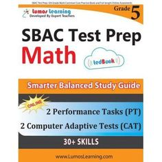 Sbac Test Prep: 5th Grade Math Common Core Practice Book and Full-Length Online Assessments: Smarter Balanced Study Guide with Perform