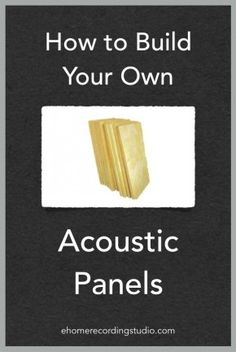 DIY Acoustic Panels