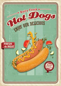 Find Vintage Hotdog Poster Design Tomato Relish stock images in HD and millions of other royalty-free stock photos, illustrations and vectors in the Shutterstock collection. Chilli Hot Dog, Hot Dogs, Pop Art Food, Hot Dog Bar, Tomato Relish, Hot Dog Stand, Chili Dogs, American Diner, Fresh Meat