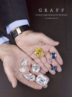 The world's largest and rarest diamonds together in the palm of Laurence Graff's hands - totals an incredible 742.08 carats.    Clockwise from top:    The Delaire Sunrise  The Wittelsbach- Graff  The Graff Pink  The Blue Ice  The Magnificence  The Flame  The Graff Constellation  The Graff Sweethearts