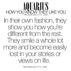 zodiaccity: Zodiac Aquarius: How you know they like you. For much more on the zodiac signs, click here.