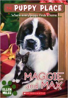 Amazon.com: Maggie and Max (The Puppy Place) (9780545034562): Ellen Miles: Books