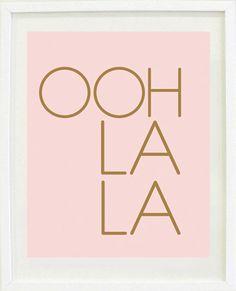 """Print Inspirational: 8 """"X 10 Ooh la la, love, bedroom decor, Decor, home decor, inspiring"""