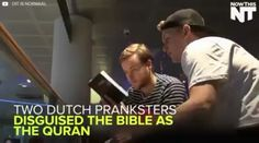 Two pranksters disguise the Bible as the Quran. What happens next is shocking! #atheist #atheism #humanist #freethinker #nogod #noreligion #secular #secularism #science #universe #banreligion2016 #godless #godisdead #agnostic #agnosticatheist #goodwithoutgod #atheisthumor #humanism #logic #humanity #truth #love #militantatheist #nogodneeded #brainwashed #progress #innovation #unity #space #revolution