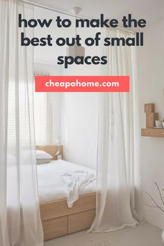 How To Make The Best Out of Small Spaces
