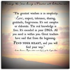 The greatest wisdom.  #quotes