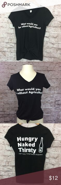 "Cool agriculture message Tshirt Is this true or what? My sweet husband bought this for me at a Farm Bureau event & it is a bit snug for me. Slim fit, woman's tee. Marked size large, but due to slim cut, it's more like a M. Measures about 38"" chest, 25"" long. Very soft cotton. Nice shirt. Non smoking home. Tops Tees - Short Sleeve"