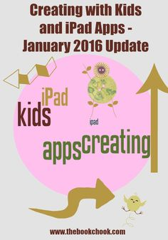 Creating with Kids and iPad #Apps - January 2016 Update