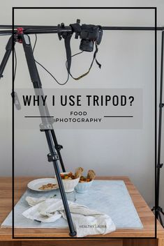 Tripod. Food Photography. Manfrotto. Nikon. Healthy Laura. Easy. Remote. Photography. Overhead. Arm