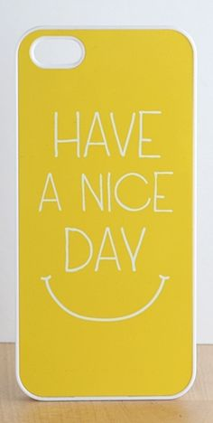 Have A Nice Day Iphone Case // daily reminder #designinspiration