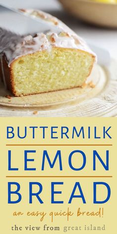 Buttermilk Lemon Bread is a moist lemon quick bread with a super tangy glaze enjoy it for breakfast for a coffee break or with afternoon tea. Lemon Loaf Cake, Buttermilk Pound Cake, Buttermilk Recipes, Lemon Bread, Loaf Recipes, Pound Cake Recipes, Lemon Recipes, Easy Cake Recipes, Sweet Recipes