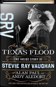 Télécharger ou Lire en Ligne Texas Flood Livre Gratuit PDF/ePub - Alan Paul & Andy Aledort, The first definitive biography of guitar legend Stevie Ray Vaughan, with an epilogue by Jimmie Vaughan, and foreword. Stevie Ray Vaughan, Free Books, Good Books, Jimmie Vaughan, Texas Flood, Albert King, Blues Music, Popular Books, Concert Posters