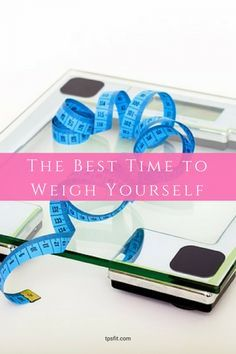 Find out when you should weigh yourself and when you shouldn't. Discover what other factors that may mean your scale isn't giving you a true reading and what to do about it. Focus on your fat loss the right way!