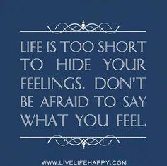 Yes!! #lifelessons #lifequotes #feelings #lifeistooshort