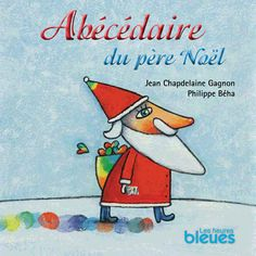 Abécédaire du père Noël French Christmas, Noel Christmas, Christmas Activities, Winter Activities, Album Jeunesse, Core French, French Classroom, Teaching French, Lectures