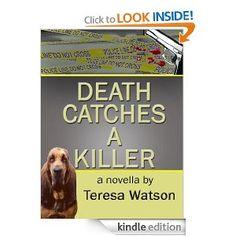 Amazon.com: Death Catches A Killer (Lizzie Crenshaw Mysteries) eBook: Teresa Watson, Jamie Livingston-Dierks: Kindle Store