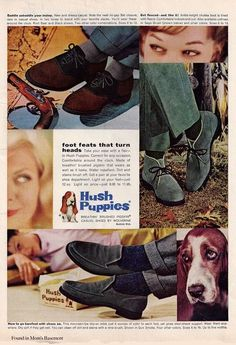 1962 ad for men's Hush Puppies shoes My parents made these shoes when I was growing up at Frolic Footwear.