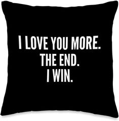 Amazon.com: MMXX11 I Love You More The End I Win Valentine's Day Throw Pillow, 16x16, Multicolor: Home & Kitchen