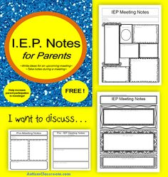 I.E.P. Meeting Notes for Parents (Prepare Before, Take Notes During). IEP Meeting Notes handouts for parents. Great idea to send home a week before starting your draft IEP. Also good for meetings to give parents something to take notes on.