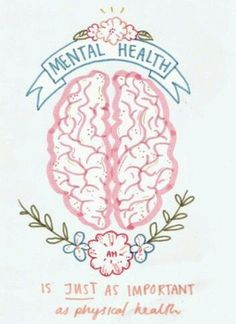 #Mental Health #Mental Hygiene