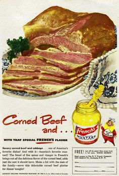 Corned Beef and French's Mustard - yum-yum! #vintage #food #ads #1950s