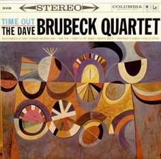 The Dave Brubeck Quartet, Time Out (Columbia) 1959