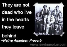 native american sayings proverbs | Native American Proverbs, Sayings, and Expressions