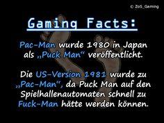 """Pac-Man wurde 1980 in Japan als """"Puck Man"""" veröffentlicht. Die US-Version 1981 wurde zu Pac-Man, da Puck Man auf den Spielhallenautomaten schnell zu """"Fuck-Man"""" hätte werden können."""