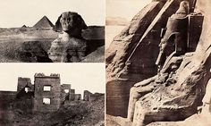 The birth of travel photography: Amazing pictures of Ancient Egypt which wowed the Victorian world in the first years of the camera | Daily Mail Online