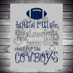 Dallas Cowboys House Rules INSTANT by CreativeCardstock. Would look good in my game room! Dallas Cowboys Crafts, Cowboys 4, Dallas Cowboys Football, Football Memes, Cowboys Memes, Football Season, Pittsburgh Steelers, Football Decor, Football Signs