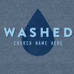 Washed.  Acts 22:16