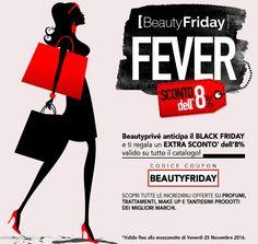 BEAUTYPRIVÉ ANTICIPA IL BLACK FRIDAY!!!!  PER TE UN EXTRA SCONTO DELL'8% VALIDO SU TUTTO IL CATALOGO!!!!   Codice Coupon: BEAUTYFRIDAY  Promo valida fino alla mezzanotte di venerdì 25 novembre 2016  #Beautyprivè #beautyfriday #blackfriday #beauty #bellezza #profumi #cosmesi #makeup #accessori #haircare #Beautypriveofferte #Beautyprivesconti #Beautyprivetopseller #shopping #shoponline