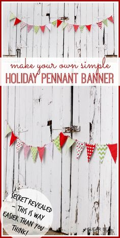 Holiday Pennant Banner how to make your own super simple holiday pennant banner (sew and no sew versions) Sugar Bee Crafts Source by acraftedpassion All Things Christmas, Holiday Fun, Christmas Holidays, Merry Christmas, Christmas Banners, Christmas Decorations, Pebeo Porcelaine 150, Bee Crafts, Pennant Banners