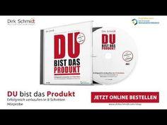 DU bist das Produkt - Erfolgreich verkaufen in 8 Schritten - Dirk Schmidt - Hörprobe - YouTube Schmidt, Youtube, Motivation, Tips, Youtubers, Youtube Movies, Inspiration