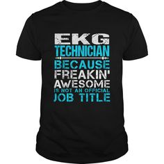EKG TECHNICIAN T-Shirts, Hoodies. BUY IT NOW ==► https://www.sunfrog.com/LifeStyle/EKG-TECHNICIAN-109763191-Black-Guys.html?id=41382
